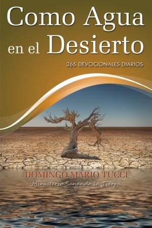 Como Agua en el Desierto